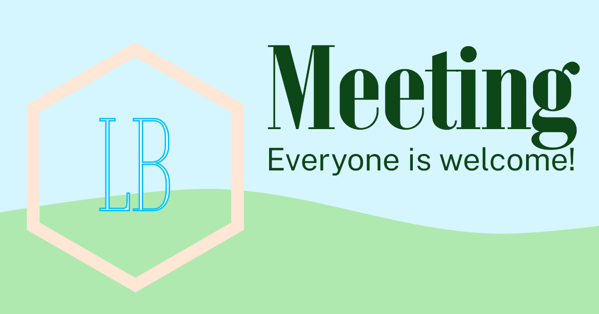 Meeting: Everyone is welcome!